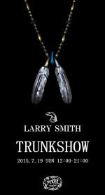 LARRY SMITH トランクショー 2015.7.19 SUN